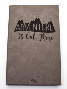 Adventure Is Out There Journal