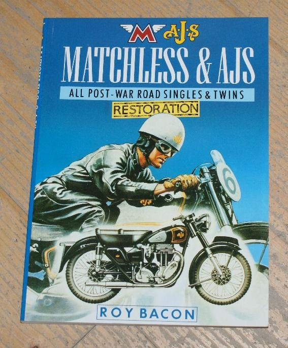 Matchless & AJS Restoration Guide All Post War Road Singles&Twins