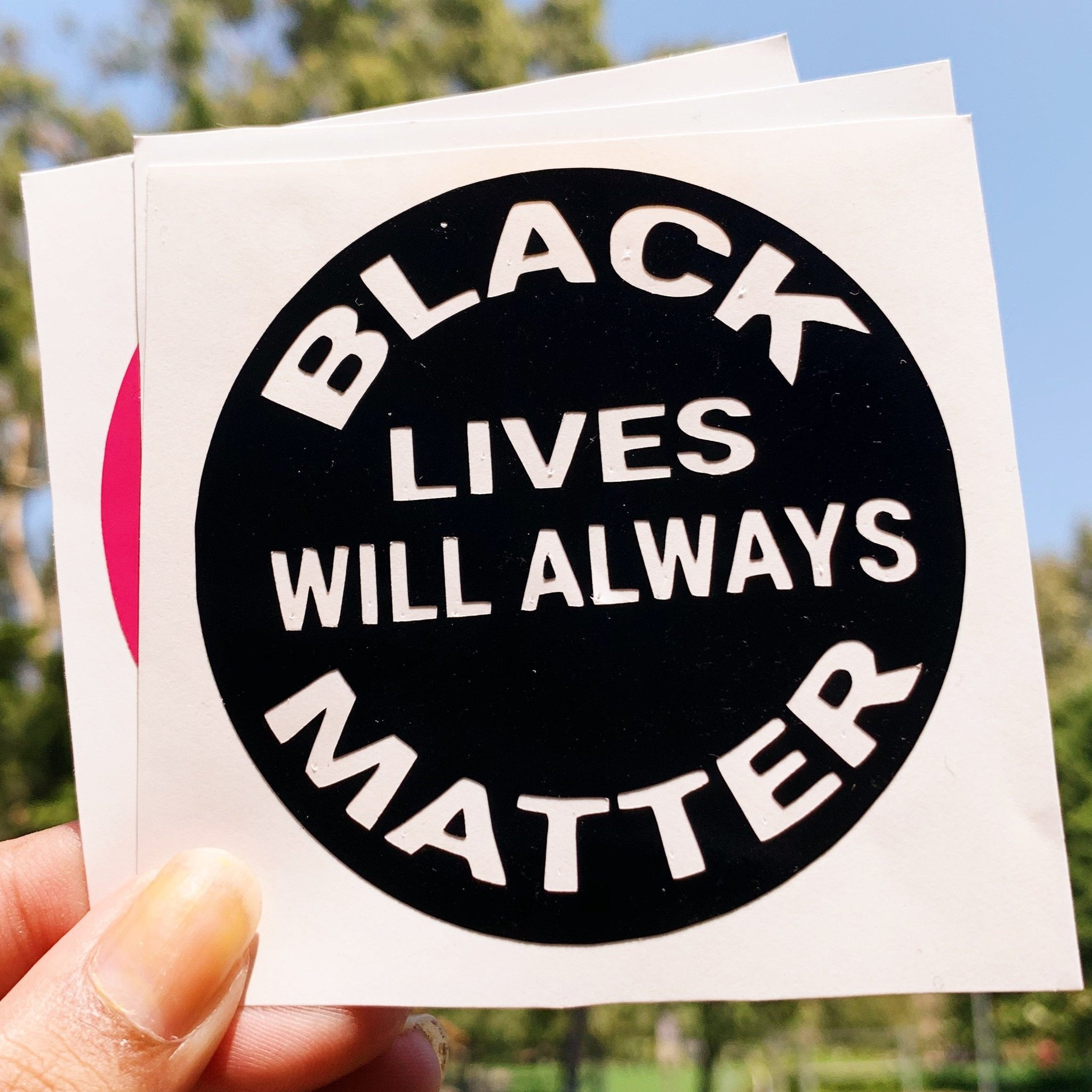 Black Lives Will Always Matter Vinyl Sticker