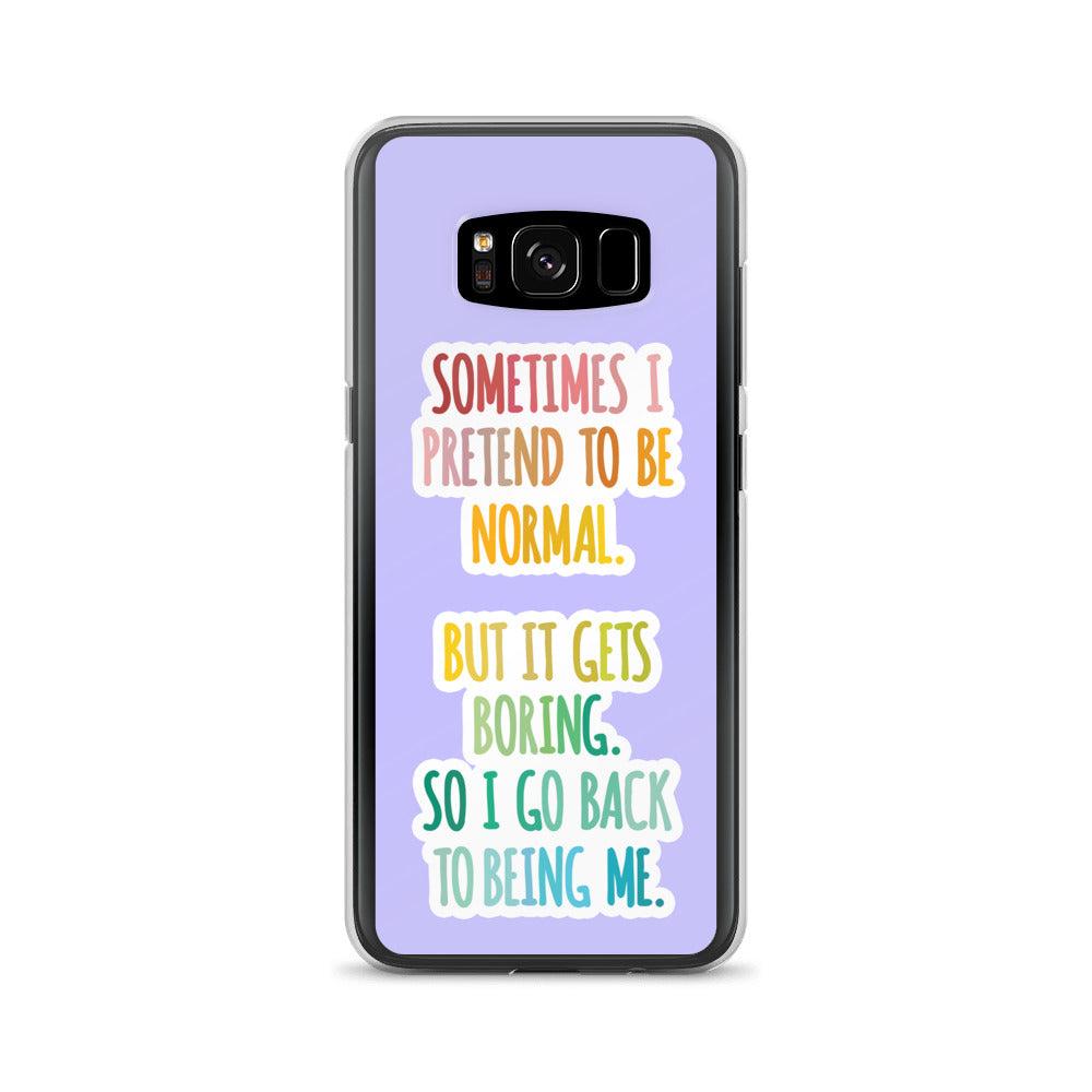 Normal Is Boring Samsung Case - Royal Rainbow