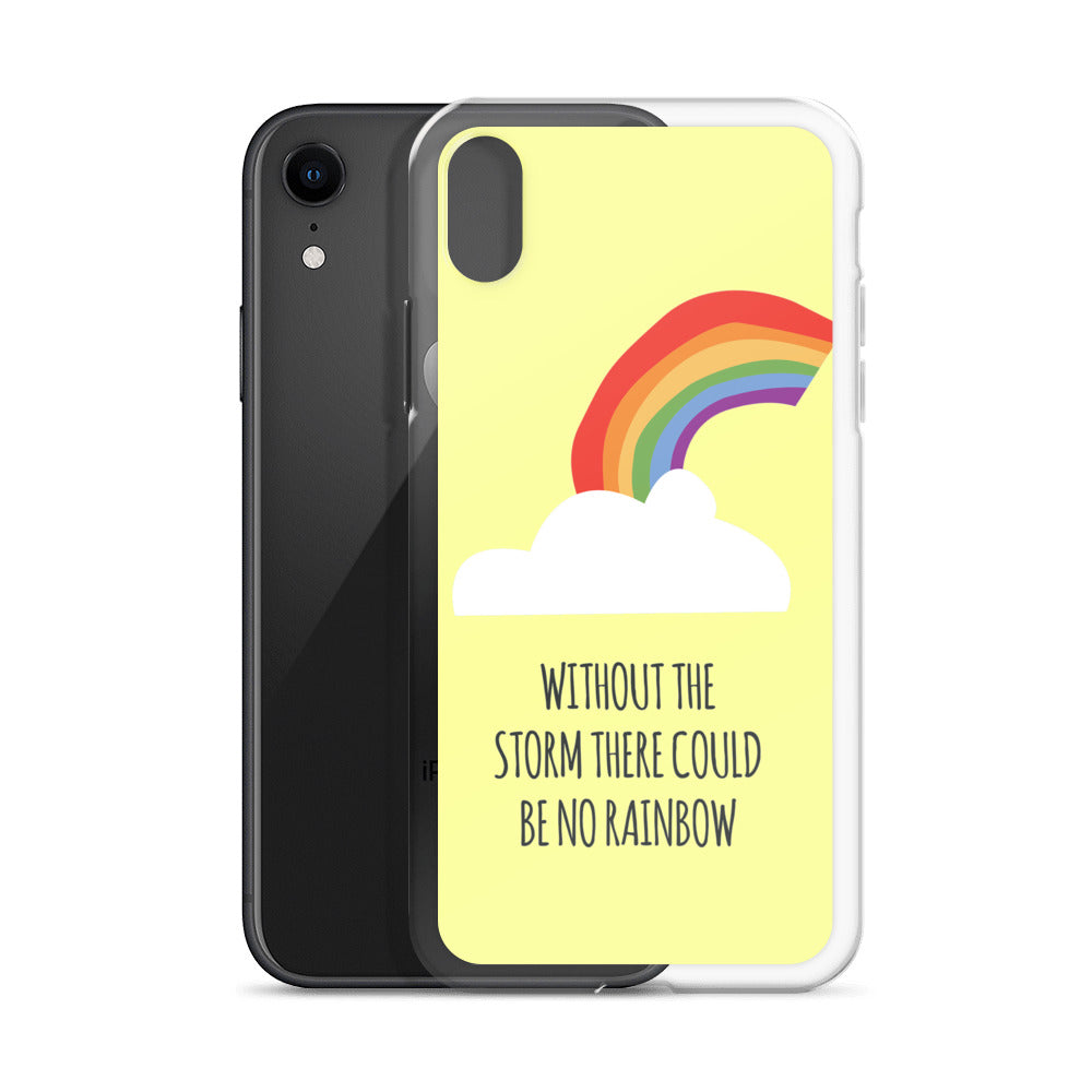 """Without The Storm There Could Be No Rainbow"" iPhone Case - Royal Rainbow"