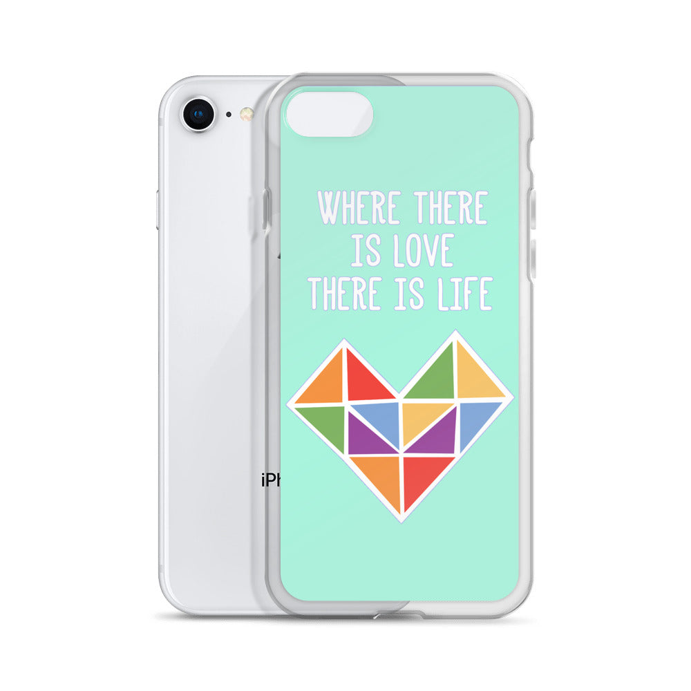 """Where There Is Love There Is Life"" iPhone Case - Royal Rainbow"