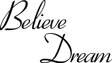 Believe & Dream