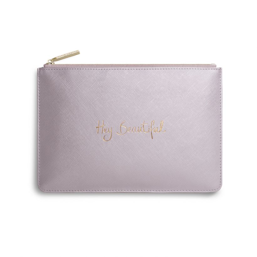 "PERFECT POUCH - ""HEY BEAUTIFUL"""