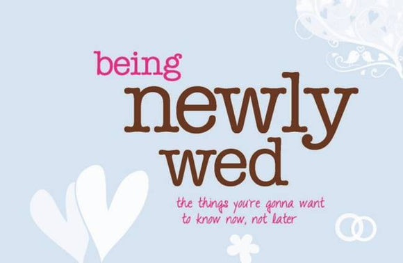 Being Newly Wed