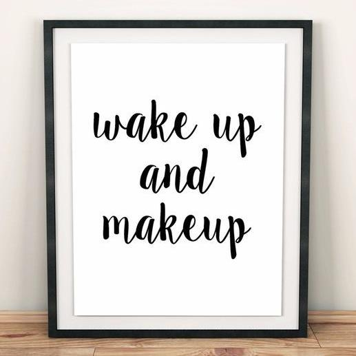 Wake Up & Makeup Canvas