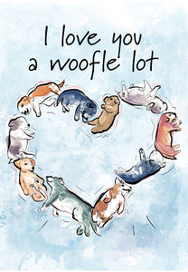 I Love You a Woofle Lot Anniversary Card