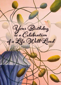 Your Birthday is a Celebration Nature Birthday Card