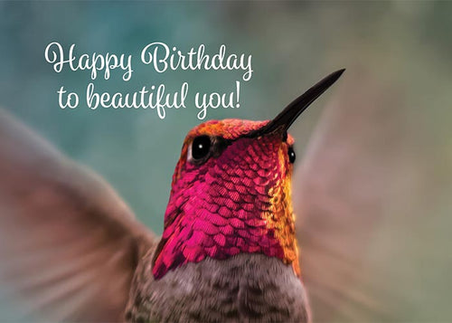 Beautiful You Hummingbird Birthday Card