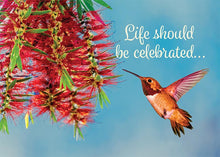 Life Should Be Celebrated Hummingbird Birthday Card