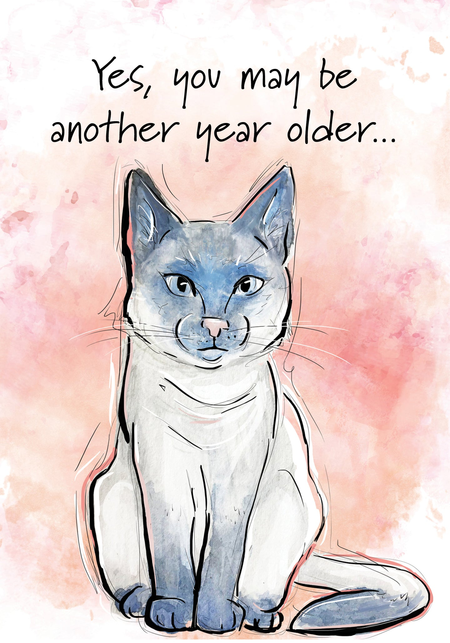 You May Be a Little Older Cat Birthday Card