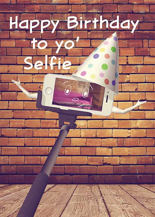 Happy Birthday to yo' Selfie Birthday Card