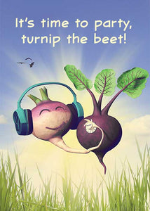 It's Time to Party, Turnip the Beet! Birthday Card