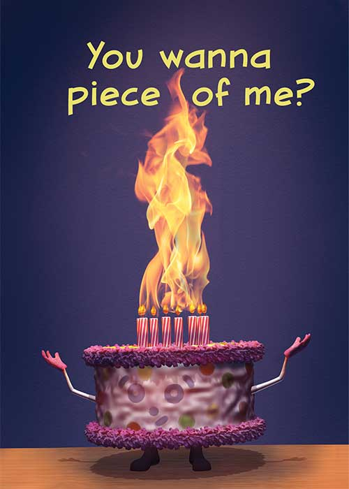 You Wanna Piece of Me? Birthday Card