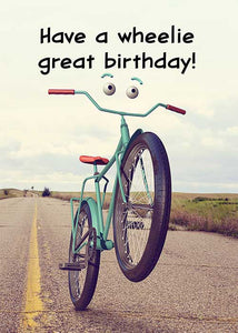 Have a Wheelie Great Birthday! Birthday Card