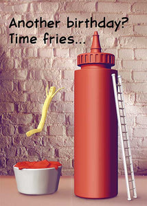 Another Birthday? Time Fries French Fry Birthday Card