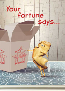 Your Fortune Says Fortune Cookie Birthday Card