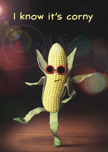 I Know its Corny Birthday Card