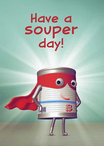 Have a Souper Day! Blank Card