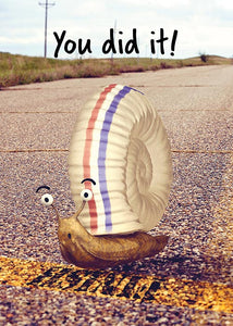 You Did It Funny Snail Congratulations Card