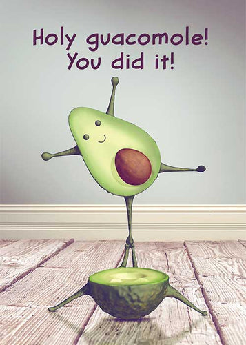 Holy Guacamole! You Did It! Avocado Congratulations Card