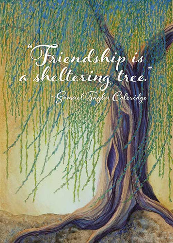 Friendship is a Sheltering Tree Nature Friendship Card