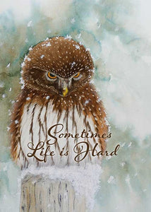 Life is Hard Owl Friendship Card