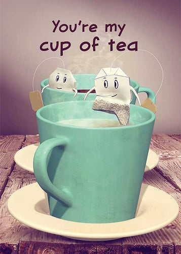 You're My Cup of Tea Friendship Card