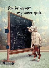 You Bring Out my Inner Geek Funny Cat Love Card