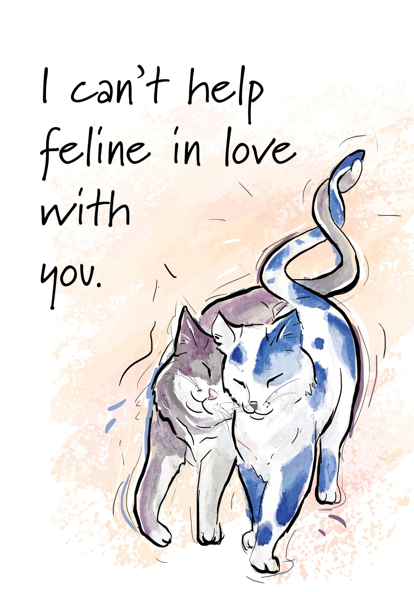 I Can't Help Feline In Love With You - Cat Love Card