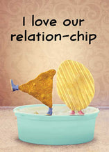 I Love Our Relation-chip! Love Card