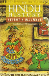 The Hindu History  by Akshoy K Majumdar