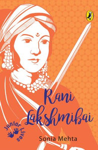 Rani Lakshmibai (Junior Lives)