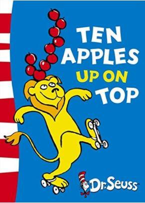 Ten Apples Up on Top (Dr. Seuss) by Dr. Seuss