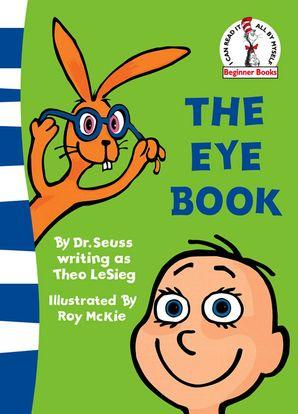 The Eye Book (Beginner Books) (Dr. Seuss) by Dr. Seuss