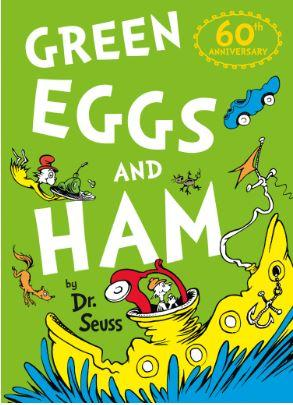 Green Eggs and Ham - 60th Birthday edition (Dr. Seuss) by Dr. Seuss