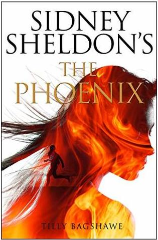 The Phoenix by Sidney Sheldon & Tilly Bagshawe