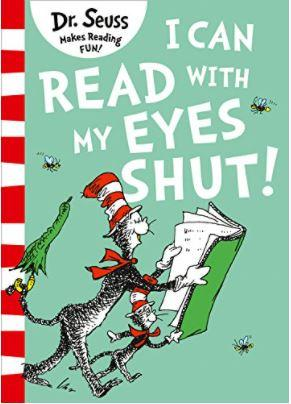 I Can Read with my Eyes Shut (Dr. Seuss) by Dr. Seuss