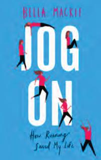 Jog On: How Running Saved My Life by Bella Mackie