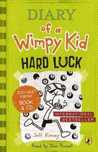 Diary of a Wimpy Kid: Hard Luck book & CD by Jeff Kinney