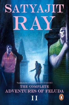 The Complete Adventures of Feluda Vol. 2 by Satyajit Ray
