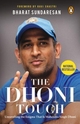 The Dhoni Touch by Bharat Sunderesan
