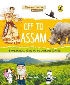 Off to Assam (Discover India) by Sonia Mehta