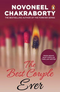 The Best Couple Ever by Novoneel Chakraborty