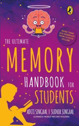 The Ultimate Memory Handbook for Students by Aditi Singhal & Sudhir Singhal