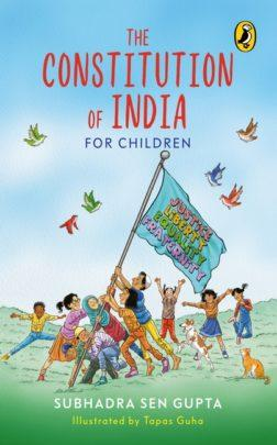 The Constitution of India for Children by Subhadra Sen Gupta