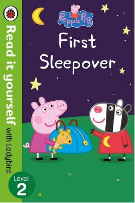 Peppa Pig: First Sleepover - Read It Yourself with Ladybird Level 2 by Ladybird