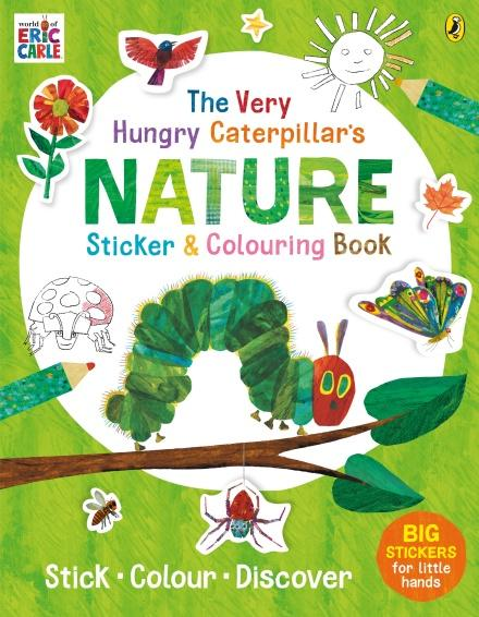 The Very Hungry Caterpillar's Nature Sticker and Colouring Book by Eric Carle