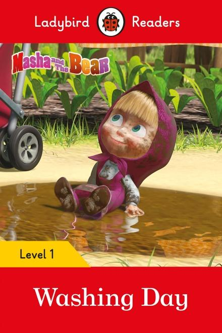 Masha and the Bear: Washing Day - Ladybird Readers Level 1 by Ladybird