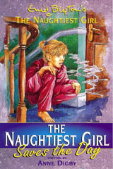 Naughtiest Girl: 07: Naughtiest Girl Saves The Day